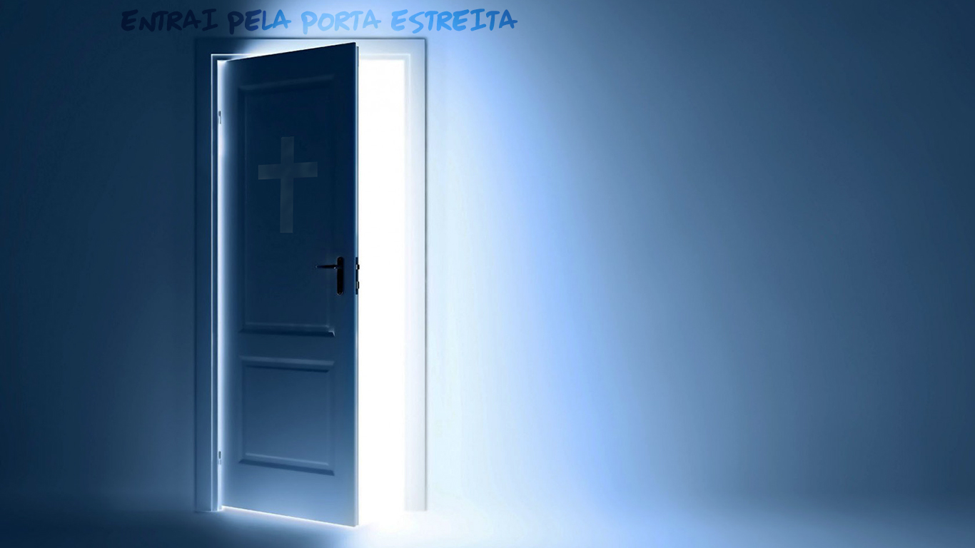 wallpaper cristao hd entrai pela porta estreita_1366x768