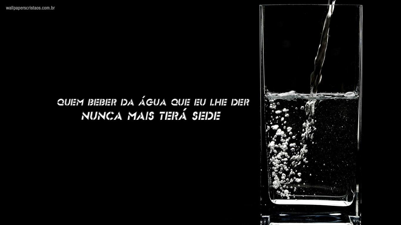 wallpaper cristao hd quem beber água eu der nunca mais terá sede copo_1366x768