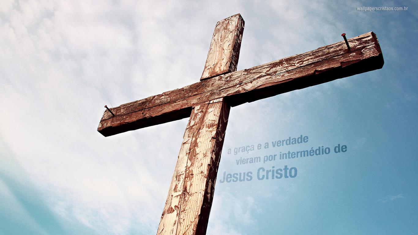 wallpaper cristao hd cruz graça verdade vieram intermédio Jesus Cristo_1366x768