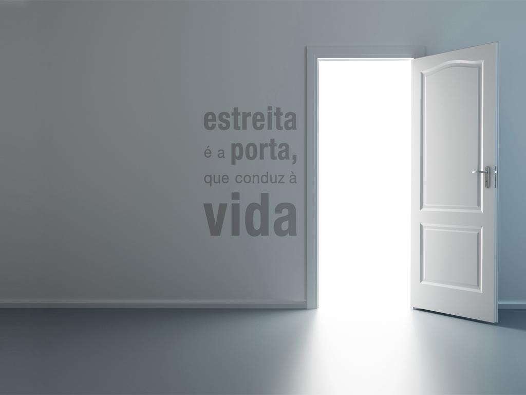 0079b369482 A Porta | Wallpapers Cristãos
