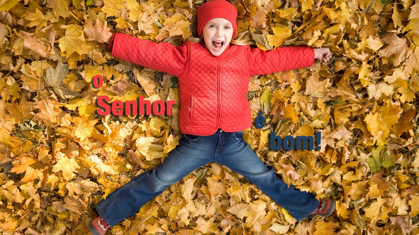 wallpaper cristao hd o Senhor é bom menina sorrindo folhas_1366x768
