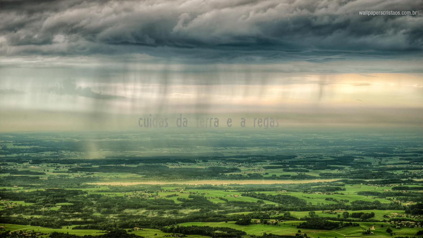 wallpaper cristao hd Cuidas da terra regas_1366x768