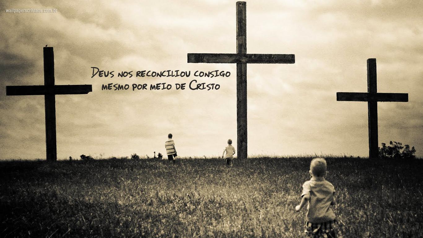 wallpaper cristao Deus reconciliou consigo mesmo meio Cristo cruz_1366x768